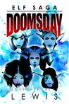 Elf Saga: Doomsday (Omnibus Edition)