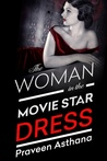 The Woman in the Movie Star Dress