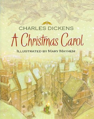 A Christmas Carol : Annotated and Illustrated Charles Dickens