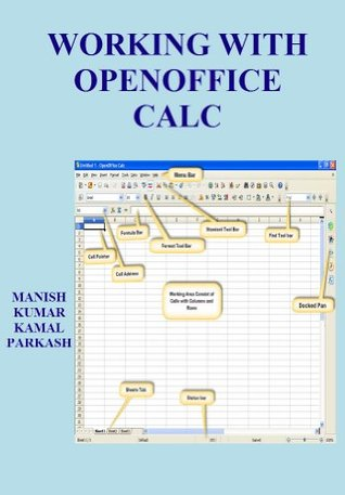 Working with Open Office Calc  by  Manish Kumar