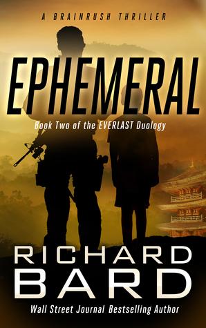 Ephemeral (Everlast Duology 2) - Richard Bard