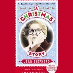 Christmas Story: The Book That Inspired the Hilarious Classic Film
