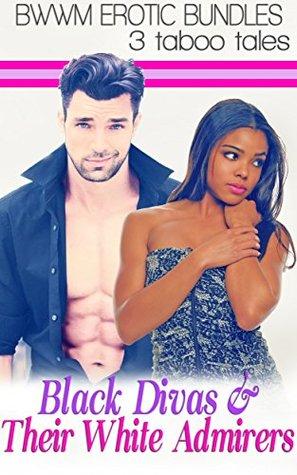 Black Divas & Their White Admirers  by  Malia Jones