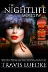 The Nightlife Moscow (The Nightlife, #6)