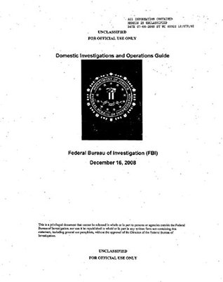 FBI: Domestic Investigations and Operations Guide  by  Federal Bureau of Investigation (F.B.I.)