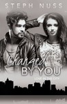 Changed by You (Love in the City, #7)
