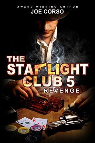 The Starlight Club 5: Revenge: The Starlight Club Series Joe Corso