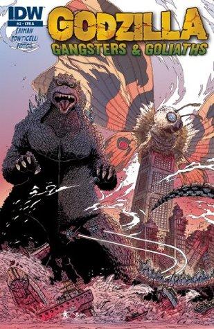 Godzilla: Gangsters & Goliaths #2  by  John Layman
