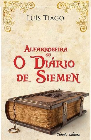 Alfarrobeira ou o Diário de Siemen Luís Tiago