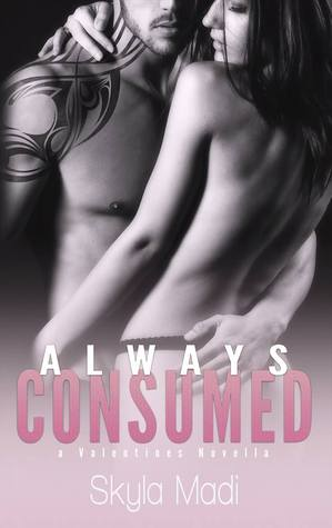 Always Consumed (Consumed, #3.5)
