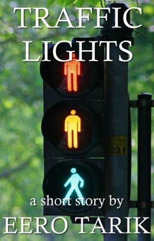 Traffic Lights  by  Eero Tarik