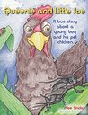 Queenie and Little Joe: A True Story about a Young Boy and His Pet Chicken  by  Joe Sinclair