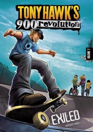 Tony Hawk: Exiled: 7 (Tony Hawks 900 Revolution)  by  Brandon Terrell
