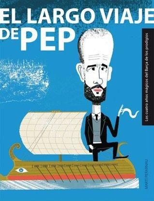 El largo viaje de Pep  by  Martí Perarnau