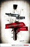 Verdorbenes Blut: Roman