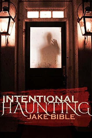 Intentional Haunting