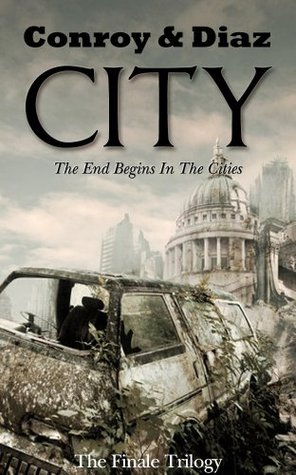 CITY (The Finale Trilogy Book 1)  by  Jesse Hand Conroy