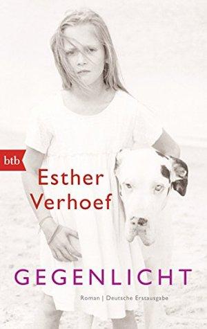 Gegenlicht: Roman  by  Esther Verhoef