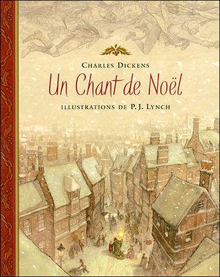 Un Chant De Noël: Une Histoire De Fantômes Pour Noël Charles Dickens