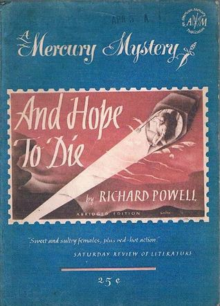 And Hope to Die: An Arab and Andy Blake Mystery  by  Richard Powell
