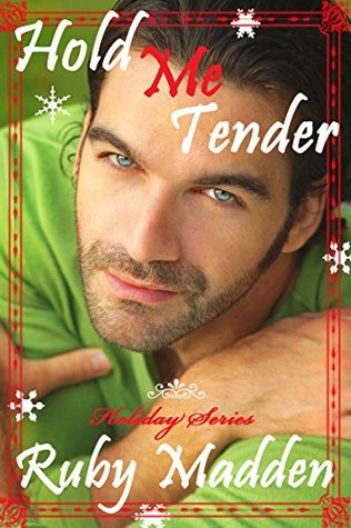 Hold Me Tender: New Adult BBW Romance Holiday Serial (Tender Holiday Series Book 1)  by  Ruby Madden
