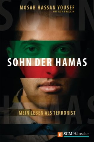 Sohn der Hamas: Mein Leben als Terrorist  by  Mosab Hassan Yousef
