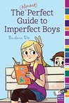 The (Almost) Perfect Guide to Imperfect Boys (mix)