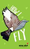 How I Fly