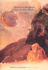 Ay ve Altı Peni W. Somerset Maugham