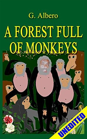 A Forest Full Of Monkeys  by  Giuseppe Albero