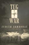 Tug-Of-War  by  Judith Somborac