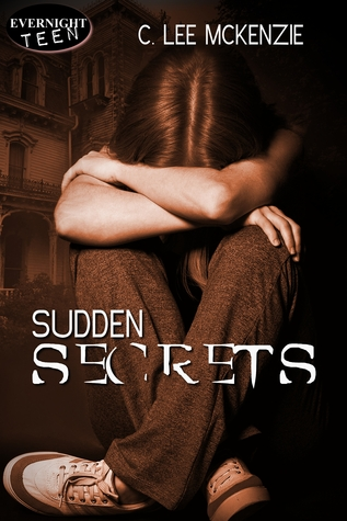 Sudden Secrets by C. Lee McKenzie
