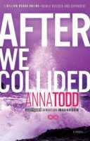 After We Collided (2000) by Anna Todd