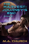 The Harvest: Journey's End (The Harvest #2)