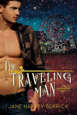 The Traveling Man (The Traveling Duet, #1)