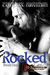 Rocked (Lost in Oblivion, #1) by Taryn Elliott