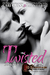 Twisted (Lost in Oblivion, #2) by Cari Quinn