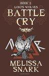Battle Cry (Loki's Wolves, #2)