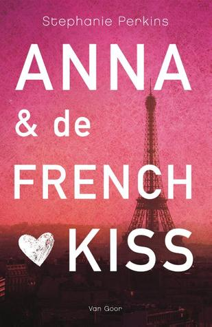 Anna en de French Kiss (Anna and the French Kiss, #1)