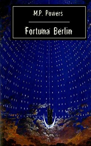 Fortuna Berlin  by  M.P.  Powers