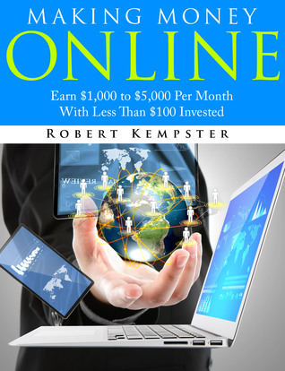 Making Money Online by Robert Kempster