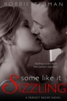 Some Like It Sizzling (A Perfect Recipe #3)