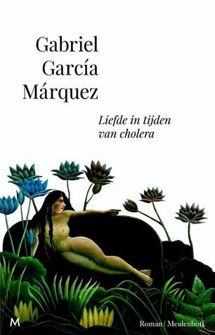 Liefde in tijden van cholera (Gabriel García Márquez)
