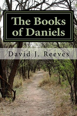 The Books of Daniels  by  David Reeves