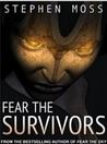 Fear the Survivors(The Fear Saga, #2)