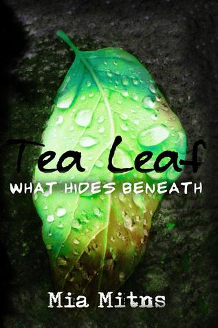 Tea Leaf by Mia Mitns