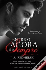 Entre o agora e o nunca (The Edge of Never, #2)