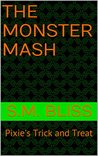 The Monster Mash: Pixie's Trick and Treat