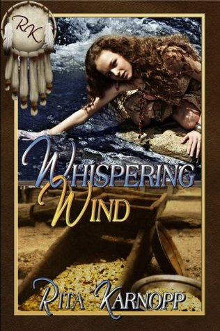 Whispering Wind (Whispers of the Native Soul Series Book 2)  by  Rita Karnopp