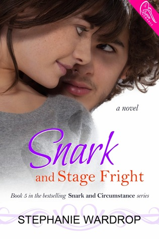 Snark and Stage Fright